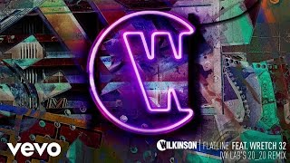 Wilkinson - Flatline (Ivy Lab's 20/20 Remix) ft. Wretch 32