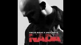 Emilio Rojas - Nada (Feat. Joell Ortiz)