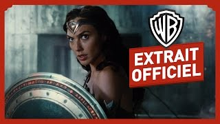 Justice League - Wonder Woman - Extrait Officiel