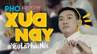 Quà Valentine từ Pepsi Chuyện tình YêuLàPhảiNói featuring Phở Đặc Biệt và
