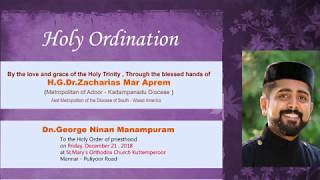 Holy Ordination | Dn.Ninan George Manampuram