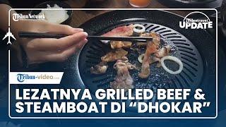 TRIBUN TRAVEL UPDATE: Menikmati Grilled Beef dan Stemboat di Dhokar Tanpa Menguras Isi Dompet