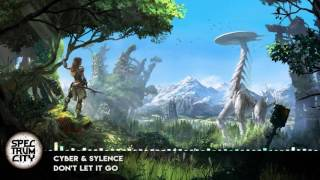 Cyber & Sylence - Don't Let It Go (Hardstyle)