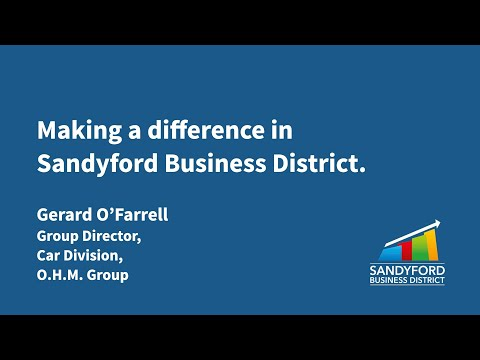 Making a difference in Sandyford Business District – Gerard O'Farrell