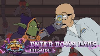 Hearthstone: Enter Boom Labs Episode 3