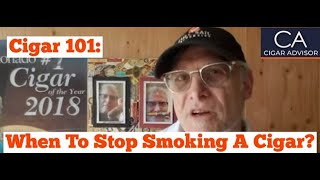 How do I know when to stop smoking a cigar? - Cigar 101