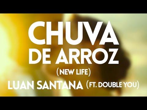 Música Chuva de Arroz (New Life) (Feat. Luan Santana)