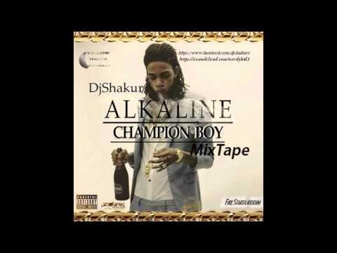 Alkaline- Champion Boy MixTape (By DjShakur)2016 (Mix)