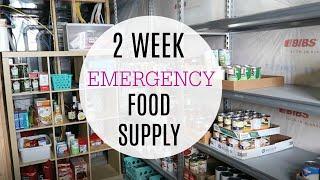 HOW TO PREPARE FOR A 2 WEEK EMERGENCY FOOD SUPPLY / FOOD STORAGE