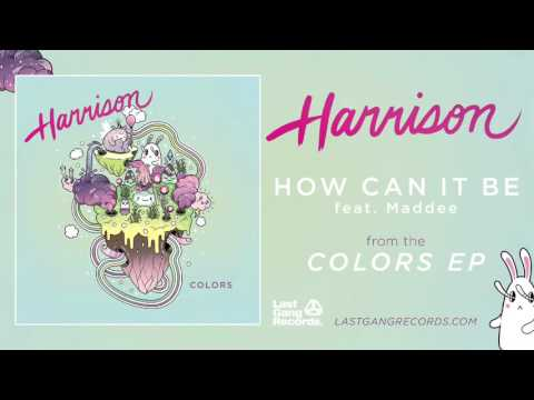 """How Can It Be (feat. Maddee)"" By Harrison (Official Audio)"