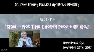 (Part 3 of 4) Israel – not the chosen people of god