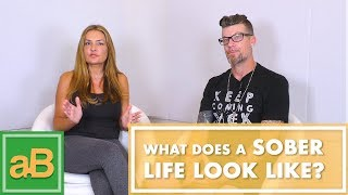 What does a SOBER Life look like?