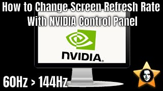 How to Change Screen Refresh Rate With NVIDIA Control Panel - Fix 144 Hz Showing Only 60 Hz Tutorial