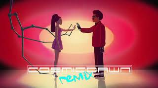 The Weeknd feat Ariana Grande  - Save Your Tears (Cosmic Dawn Remix)