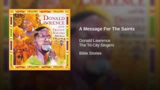 A Message For The Saints