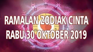 Ramalan Zodiak Cinta Rabu 30 Oktober 2019