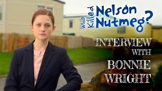 Bonny Wright - Бонни Райт, Behind The Scenes: Bonnie Wright Interview!
