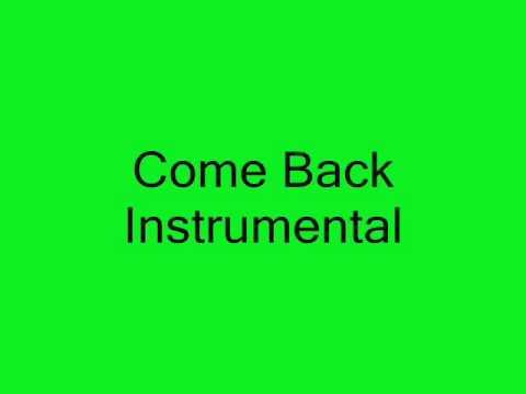 Come back Instrumental