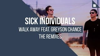 SICK INDIVIDUALS - Walk Away (Summer Vibe Remode)