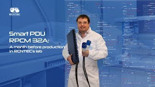 Smart PDU RPCM 32A: A month before production in RCNTEC's lab