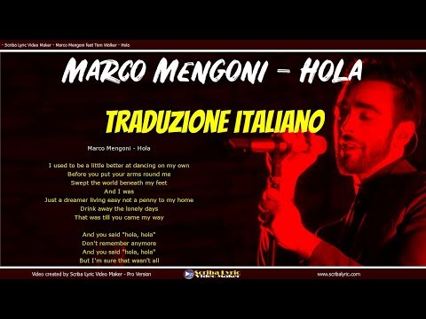 Marco Mengoni Feat Tom Walker - Hola - Audio E Testo - Traduzione Italiano (Lyric Video) - Scriba Lyric Translated Italia