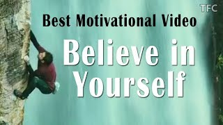 Really Inspiring & Best Motivational Video Story Ever in English by TFC | BELIEVE IN YOURSELF
