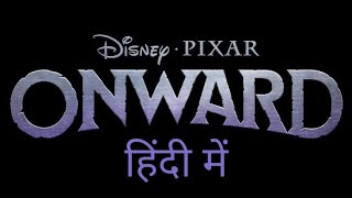 Onward Oficial Teaser Trailer In Hindi | Fanmade