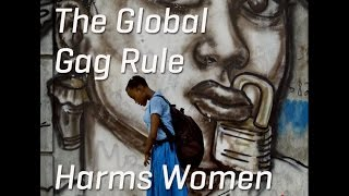 On Monday the US government announced that the socalled Global Gag Rule