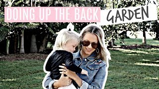 DOING UP THE BACK GARDEN *AUSSIE MUM VLOGGER*