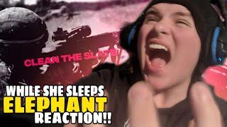 "OMG!! WHILE SHE SLEEPS ""ELEPHANT"" REACTION!!"