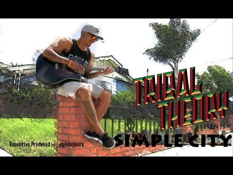 Tribal Theory - Simple City [Official Music Video]