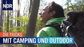 Die Tricks mit Camping und Outdoor | Die Tricks | NDR