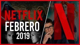 Estrenos Netflix Febrero 2019   Top Cinema