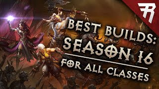 Top 10 Best Builds for Diablo 3 2.6.4 Season 16 (All Classes, Tier List)