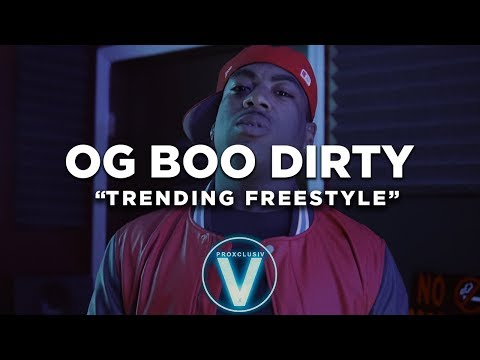OG BOO DIRTY- Trending FREESTYLE (Dir By @Zach_Hurth)