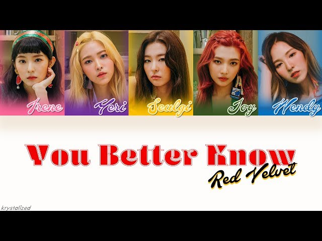 Red Velvet 레드벨벳 You Better Know Han Rom Eng Color Coded Lyrics