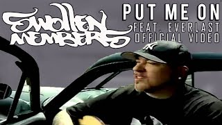 Swollen Members - Put Me On featuring Everlast from La Coka Nostra (Official Video from Black Magic)