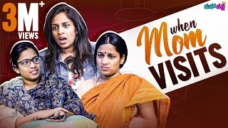When Mom Visits || Mahathalli || Tamada Media