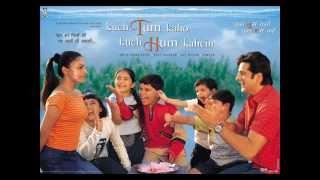 Tu Hi Hai - Kuch Tum Kaho Kuch Hum Kahein (2002) - Full