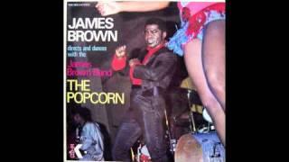 The James Brown Band - The Chicken
