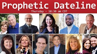 Prophetic Dateline: Apostolic Council of Prophetic Elders with Cindy Jacobs and More