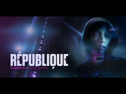 Видео № 2 из игры Republique - Contraband Edition [PS4]