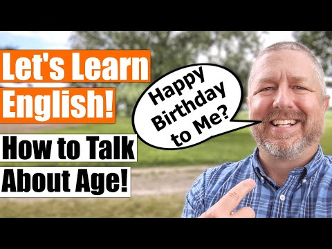 Learn How to Talk about Age in English! Also, Happy Birthday to Me! 🍰