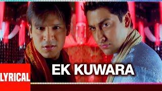 """Lyrical: """"Ek Kunwara Phir Gaya Mara"""" Masti Vivek Oberoi"""
