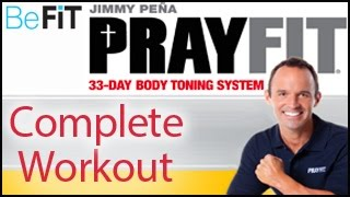 PrayFit 33 Day Body Toning System: Full Length Workout- Jimmy Peña by BeFiT