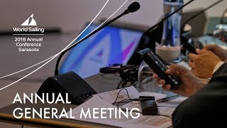World Sailing AGM: Live in Sarasota; update at 1135 EST – the MNAs have ratified the Council's p