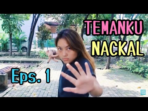TEMANKU NACKAL -Episode 1- (short movie)