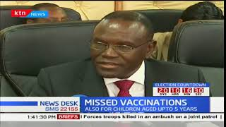 Health Cabinet Secretary Cleopa Mailu on missed vaccines and why it's a concern