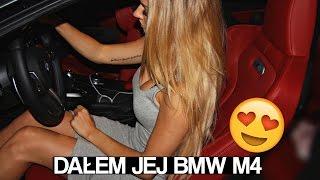 DAŁEM JEJ POPROWADZIĆ BMW M4 ...
