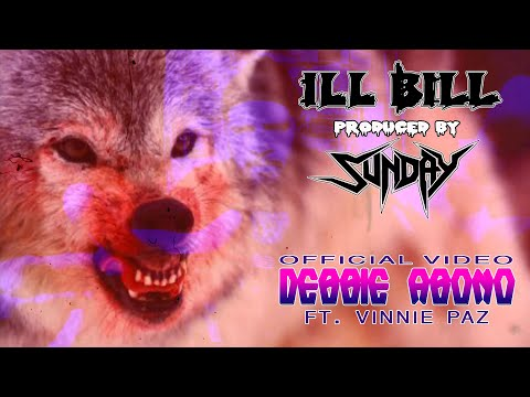 ILL BILL & SUNDAY ft. VINNIE PAZ - DEBBIE ABONO (Official Music Video)